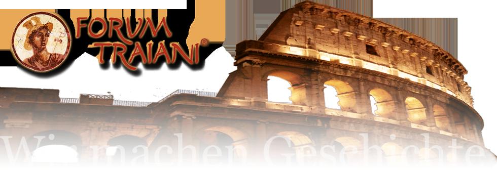 Forum Traiani - Archaeologie und Kulturgeschichte e.V. - Wir machen Geschichte